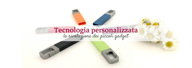 Gadget Tecnologici personalizzati, idee innovative da regalare ai tuoi clienti